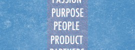 Passion, Purpose, People, Products, Partners